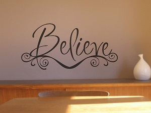 Believe Quotes and Sayings to Inspire Teach & Decorate With