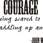 Inspiring Funk with Courage Wall Quotes