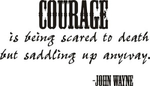 Courage Wall Quotes