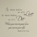 In These Bodies We Live Wall Decal