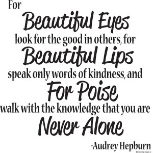 Audrey Hepburn Wall Quote about Beauty and Kindness