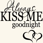 Funk'N Sweetness with Always Kiss Me Goodnight Wall Decals
