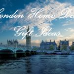Find the Right London Themed Gifts for That Special Someone