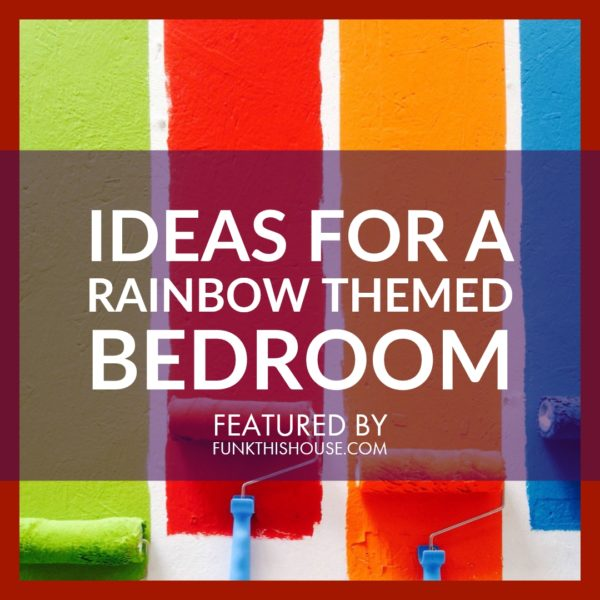 Items for a Rainbow Themed Bedroom