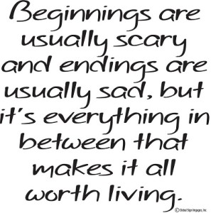Beginnings Are Usually Scary Wall Quote