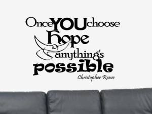 Once You Choose Hope Wall Quote