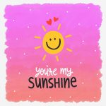 You Are My Sunshine Wall Decals – Happiness On the Wall