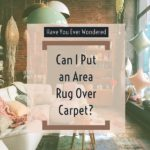 Can I Put a Rug Over Carpet