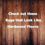 Rugs that Look like Hardwood Floors