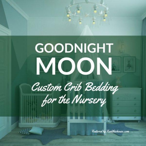 Goodnight Moon Crib Sets