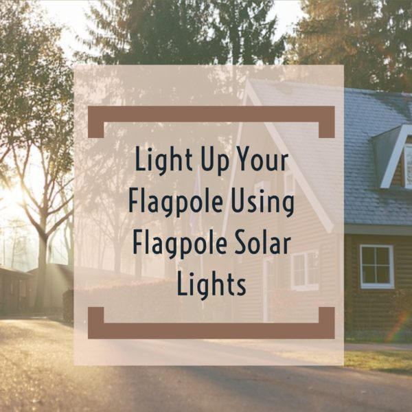 Flagpole Solar Lights
