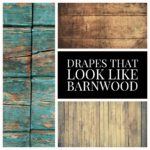 Drapes that look like Barnwood
