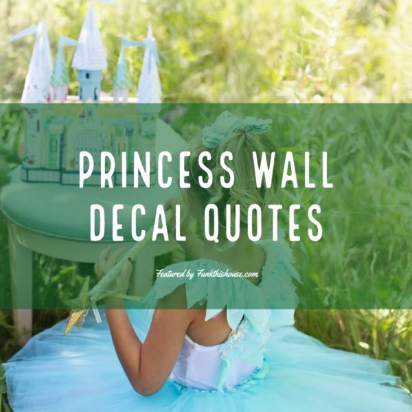 Princess Wall Quote Decals