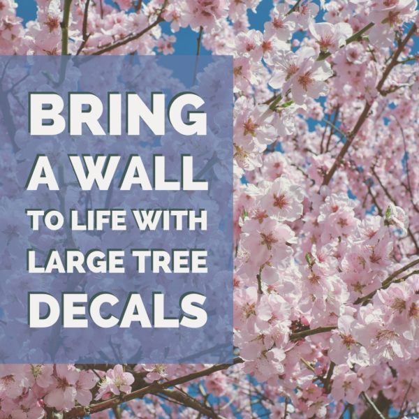 Bring a Wall to Life with Tree Wall Decals