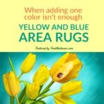 Yellow and Blue Area Rugs