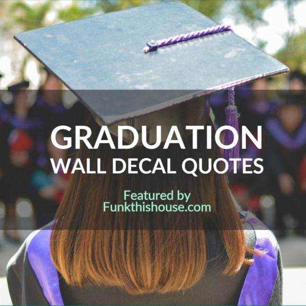 Graduation Wall Quotes