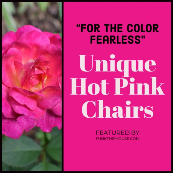 Unique Hot Pink Chairs