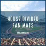 House Divided Fan Mats