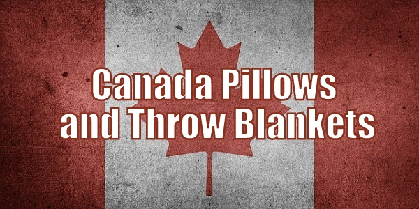 Canada Pillows and Blankets