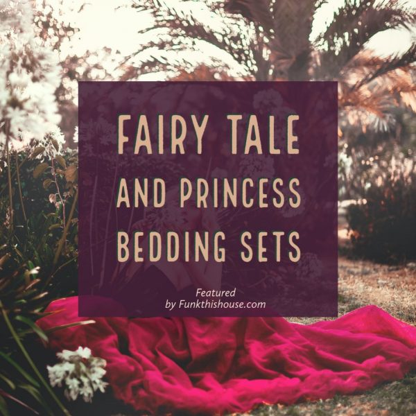 Fairy Tale Bedding Sets
