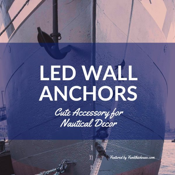 Funky Lighted Anchor Wall Decor Sink Or Swim Check These Out