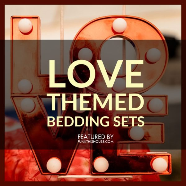 Love Themed Bedding Sets
