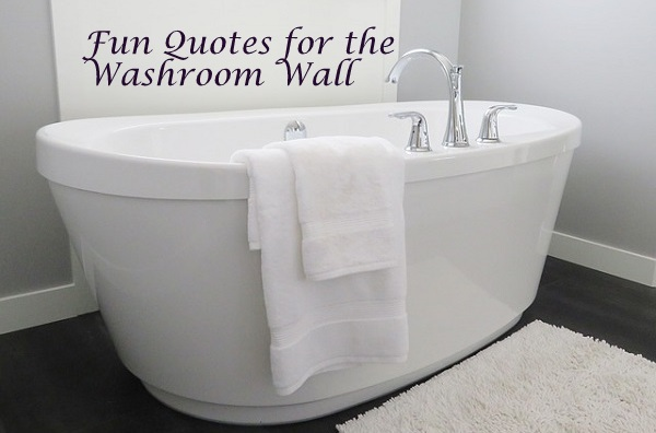 Bathroom Wall Quotes