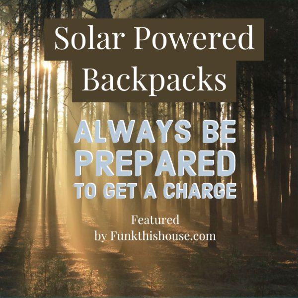 Solar Powered Backpacks
