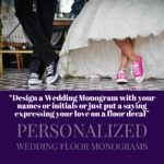 Personalized Wedding Floor Monograms and Decals