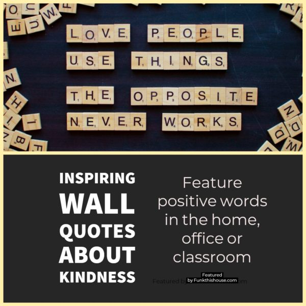 Kindness Quotes for the Wall
