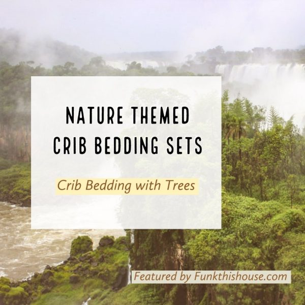 Nature Themed Crib Bedding Sets with Trees