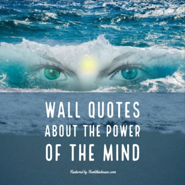 Wall Quotes About the Mind