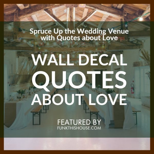 Wedding Wall Quote Decals about Love