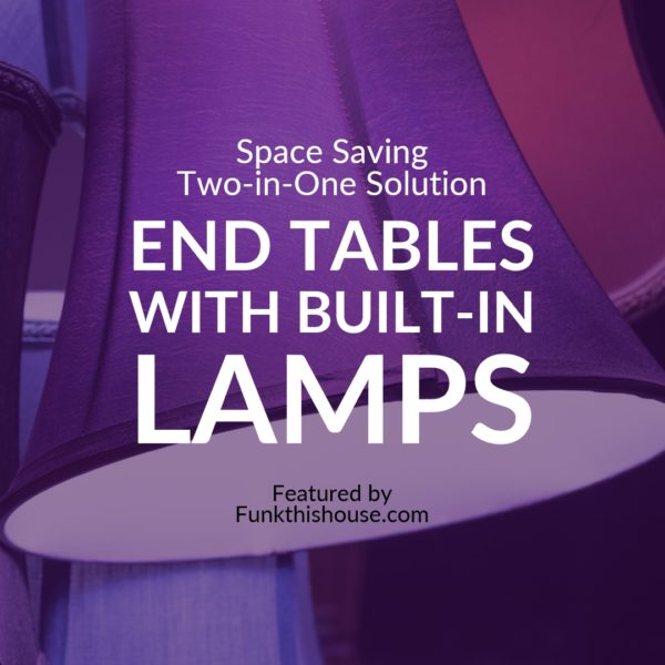 End Tables with Built In Lamps