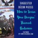 How to Save Your Dragon Bedroom Decor