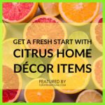 Citrus Home Decor