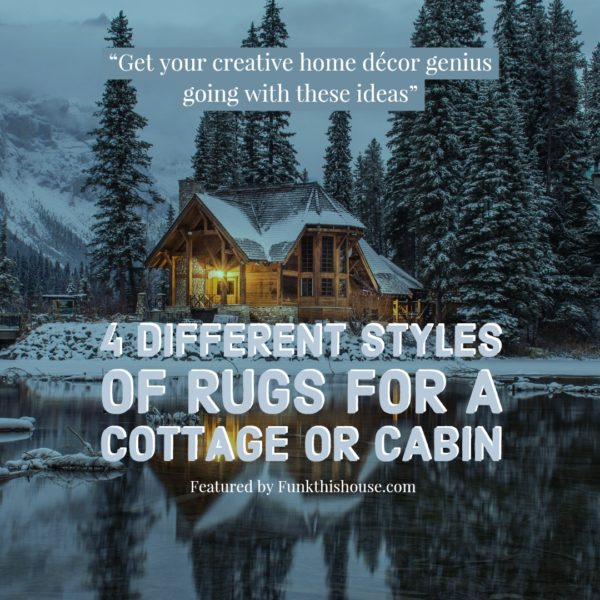 Rugs for Cabins and Cottages