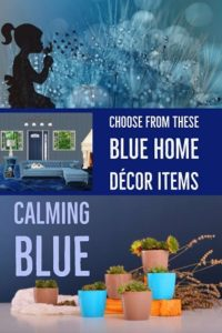 Collection of Blue Home Decor