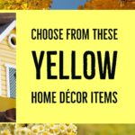 Yellow Home Decor Items for a Room with a Yellow Palette – Bright, Cheerful & Smart