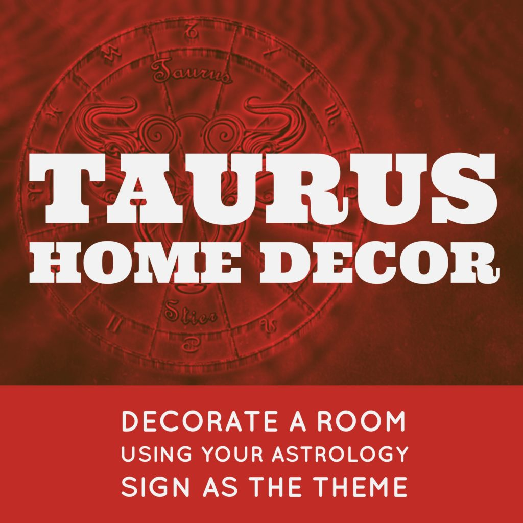 Taurus Home Decor For The Bull In The House