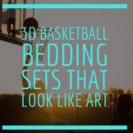 3D Basketball Bedding Sets that Look Like Art