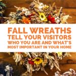 Fall Wreaths and the Meaning Behind Them