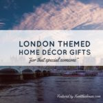 London Themed Home Decor gift Ideas