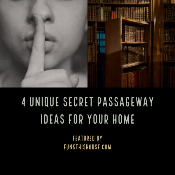 Secret Passageway Ideas for the Home