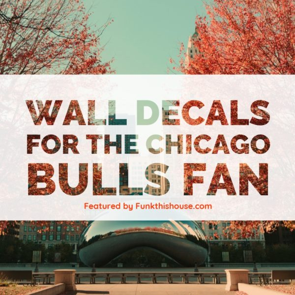 Wall Decals for the Chicago Bulls Fan