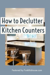 Ideas for Decluttering Kitchen Counters
