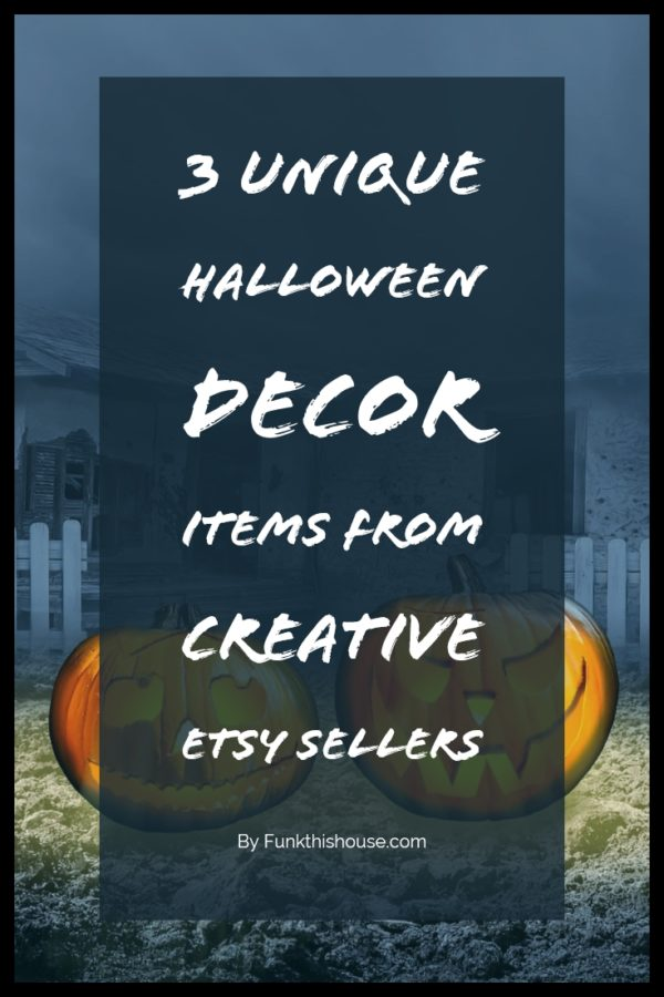 Unique Halloween Decor Items from Talented Etsy Sellers