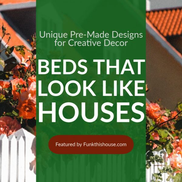 Beds that Look Like Houses