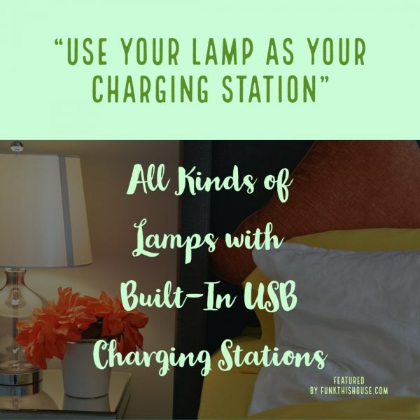 Lamps with built in USB charging