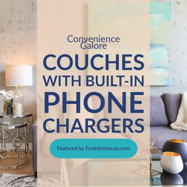 Couches With Built-In Phone Chargers